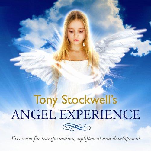 Tony Stockwells Angel Experience