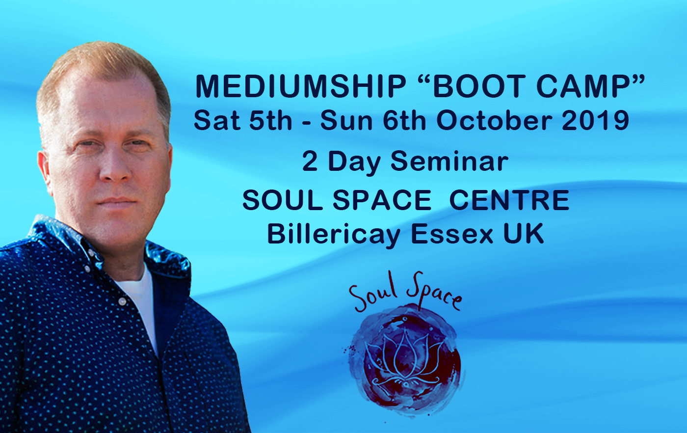 Tony Stockwell Soul Space Event October 5th-6th 2019